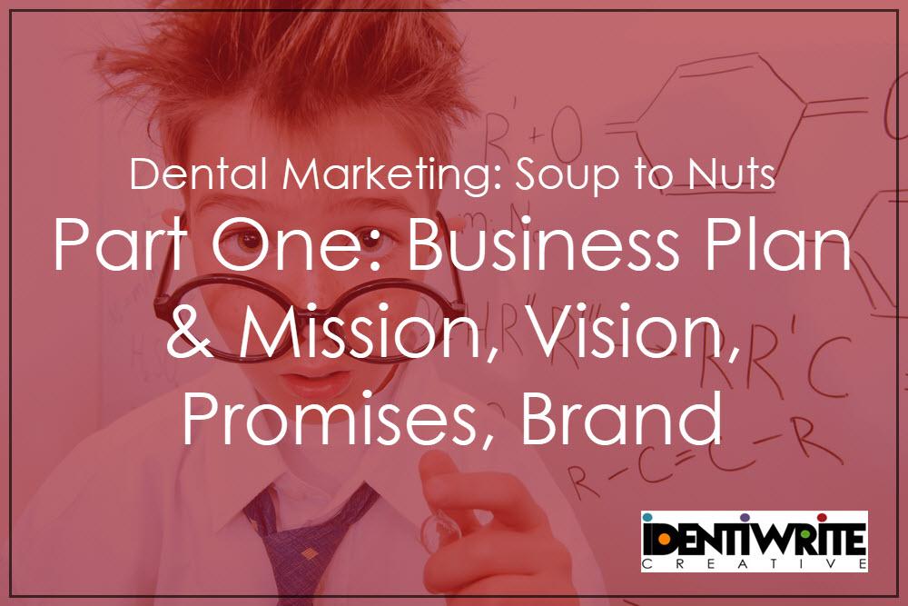 Dental Marketing Plan Mission Vision