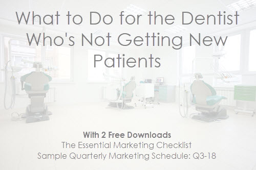What to Do for the Dentist Who's Not Getting New Patients